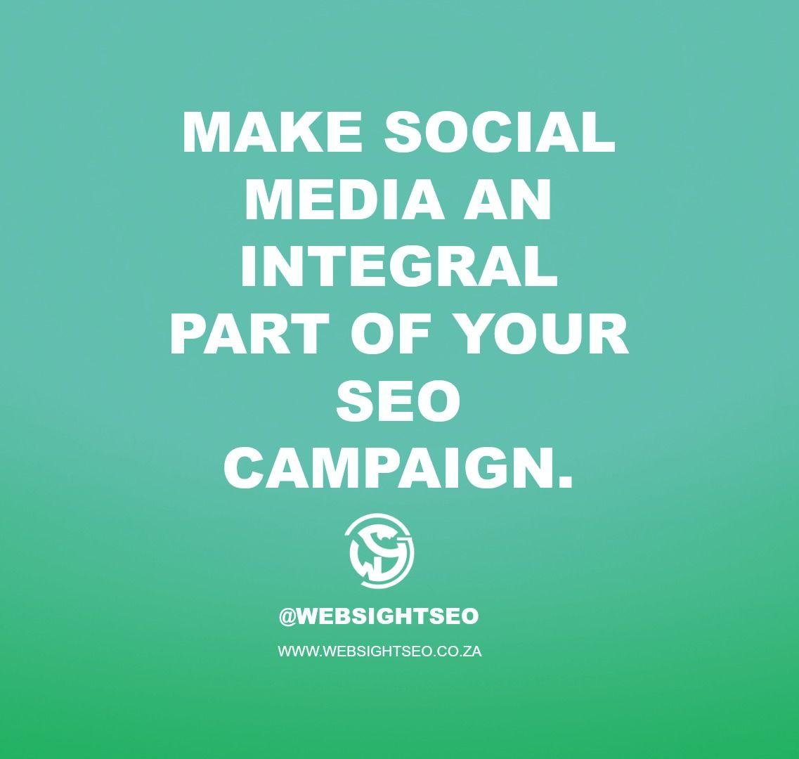 Make social media an integral part of your SEO campaign.  #WSSCPT #seo #seotips