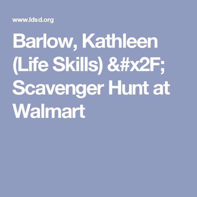 Barlow, Kathleen (Life Skills) / Scavenger Hunt at Walmart