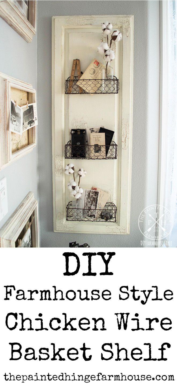 landhaus einrichtung deko, diy farmhouse style chicken wire basket shelf | home/room/yard, Design ideen