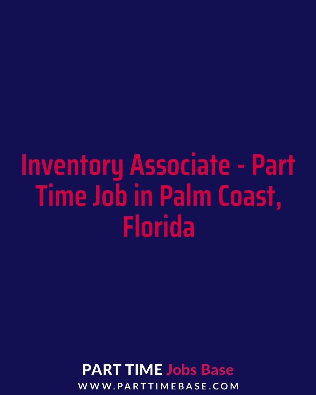 Inventory associate part time job in palm coast parttime