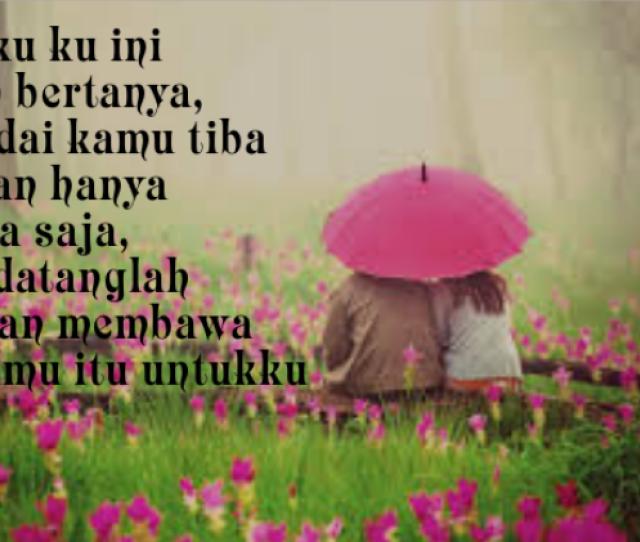 Download Gambar Kata Bijak Buat Pacar Kata Kata Cinta Romantis Buat Pacar Tersayang 2019 Cikimm Com Source Www Cikimm Com Download Ga Gambar Bijak Romantis