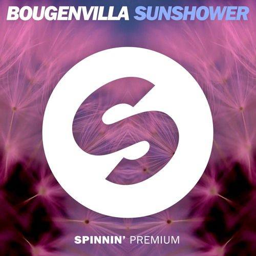 bougenvilla sunshower free download by spinnin records free
