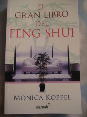 El gran libro del feng shui monica koppel ed alamah - El mejor libro de feng shui ...