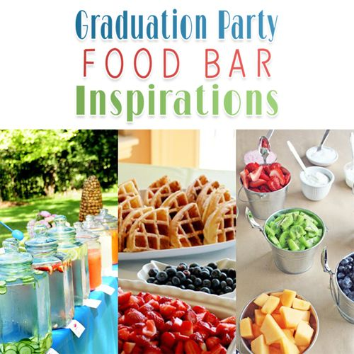 Graduation party food bar inspirations party food bars for Bash bash food bar vodice