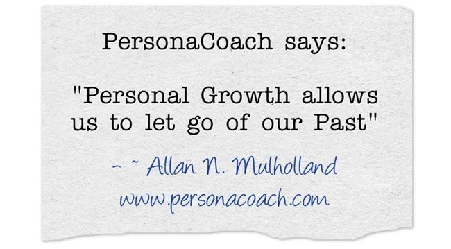 """Daily Quotes from """"Change Your Perception, Change Yourself!"""" by Allan N. Mulholland, internationally recognized Master Coach and Perception Expert - www.personacoach.com"""