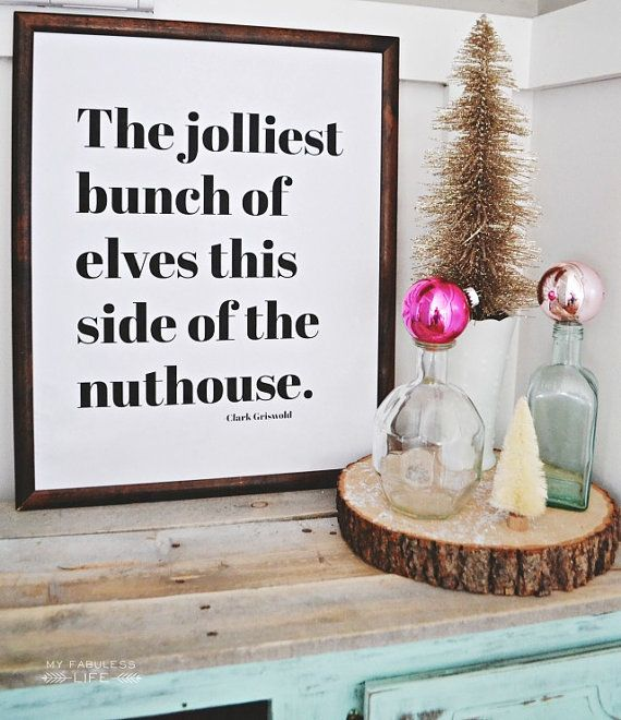 Christmas Vacation Quotes Jolliest Bunch Of: Christmas Vacation Quote Print. The Jolliest Bunch Of