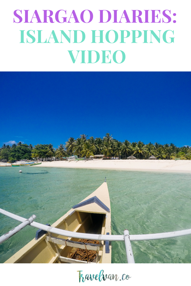 siargao diaries island hopping 3 islands video siargao home