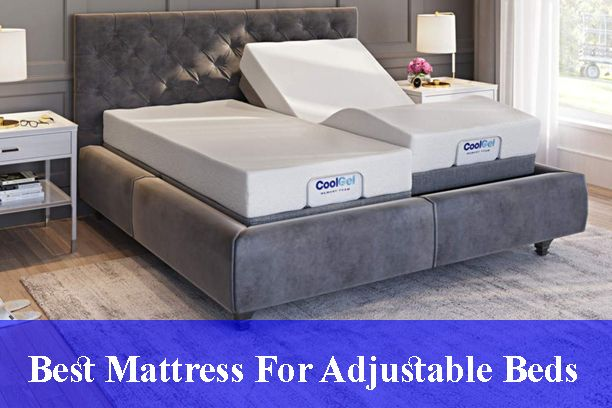 Best Mattress With Adjustable Beds Reviews Updated 2020 Adjustable Beds Mattress Best Mattress