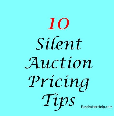 Silent Auction Pricing Tips Silent auction, Fundraising and