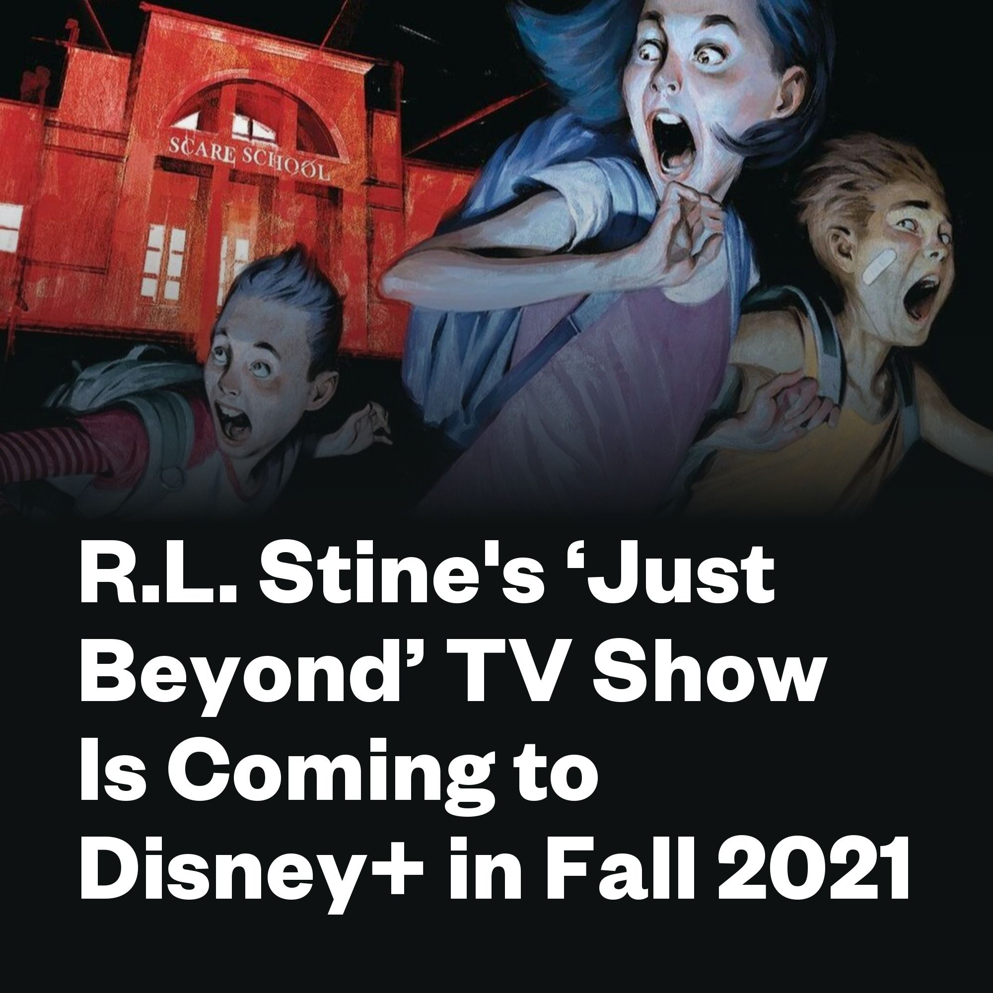 Best New Shows Fall 2021 R.L. Stine's 'Just Beyond' TV Show Is Coming to Disney+ in Fall