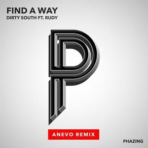 Find a Way (Anevo Remix)[feat. Rudy], Dirty South