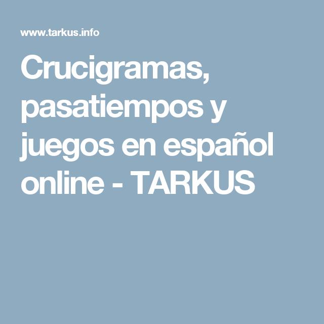 Crucigramas Pasatiempos Y Juegos En Español Online Tarkus Mobile Boarding Pass
