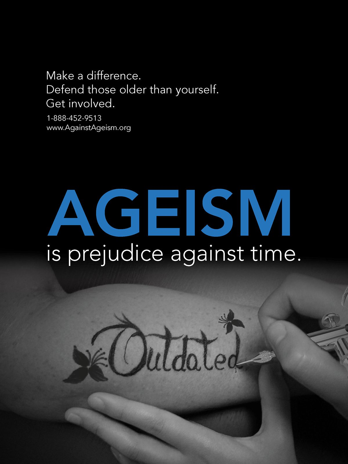 Ageism Psa Poster 2 On Behance Inclusion Quotes True Words Discrimination Quotes
