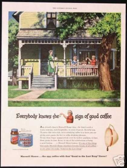 Vintage House Porch Ekman Maxwell House Coffee (1949) how it was - House Advertisements