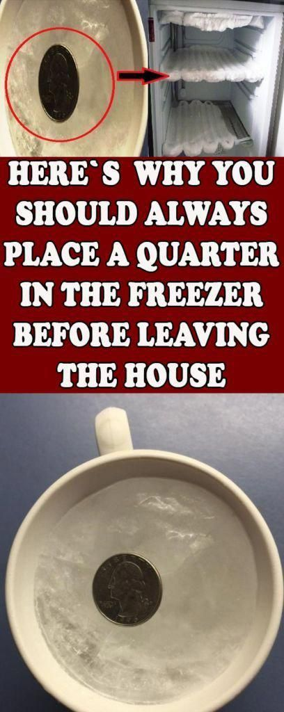 Heres Why You Should Always Place A Quarter In The Freezer Before Leaving The…