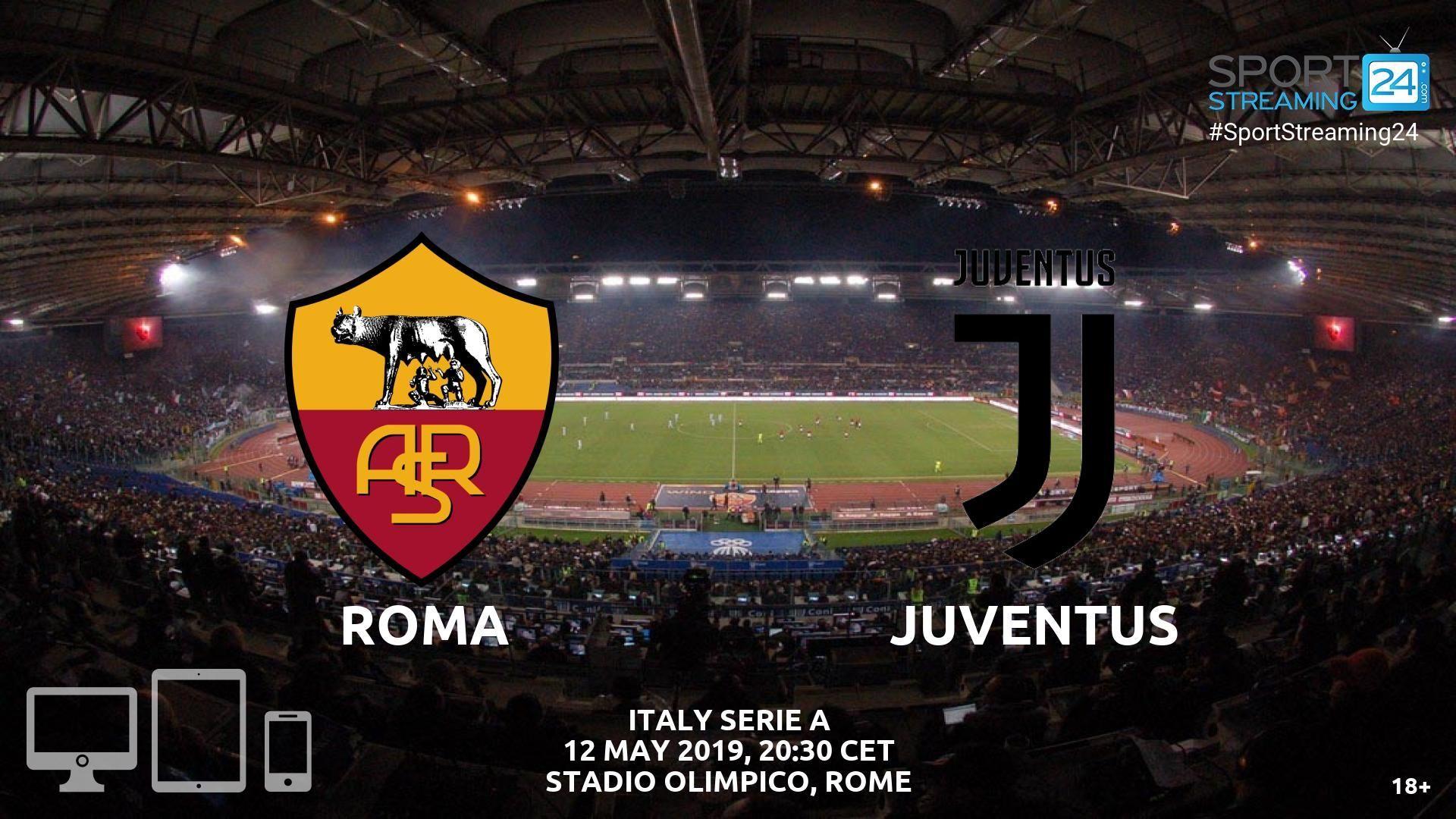 Roma v Juventus Live Streaming Football Juventus live