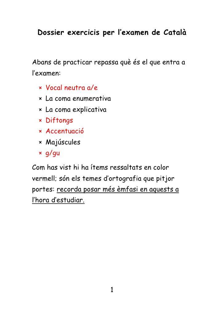 Dossier Exercicis Per L Examen De Català Br Abans De Practicar Repassa Què és El Que Entra A L Examen Br Vocal Neut Llengua Catalana Ortografía Catalanes