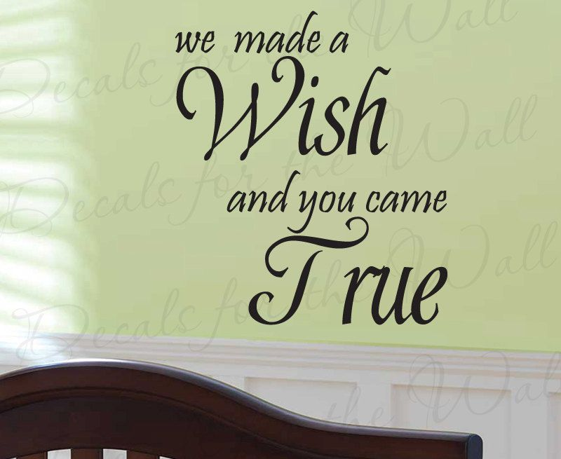 We Made Wish and You Came True Girl or Boy Room Kid Baby Nursery ...