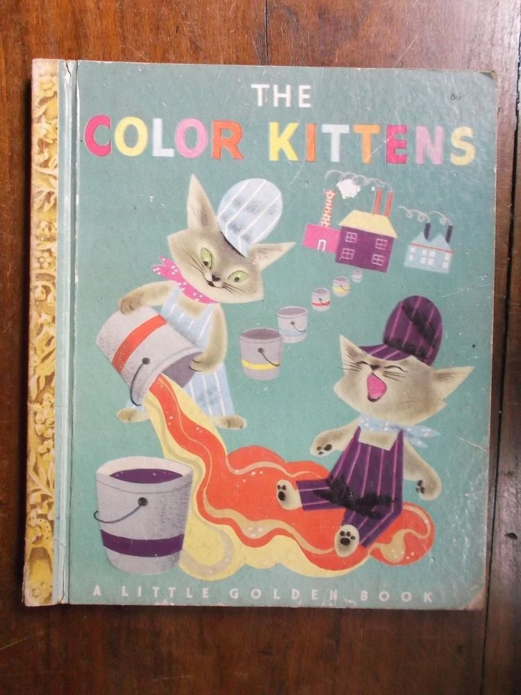 A Little Golden Book The Color Kittens Margaret Wise Brown A Edition 1 Little Golden Books Kittens Vintage Margaret Wise Brown