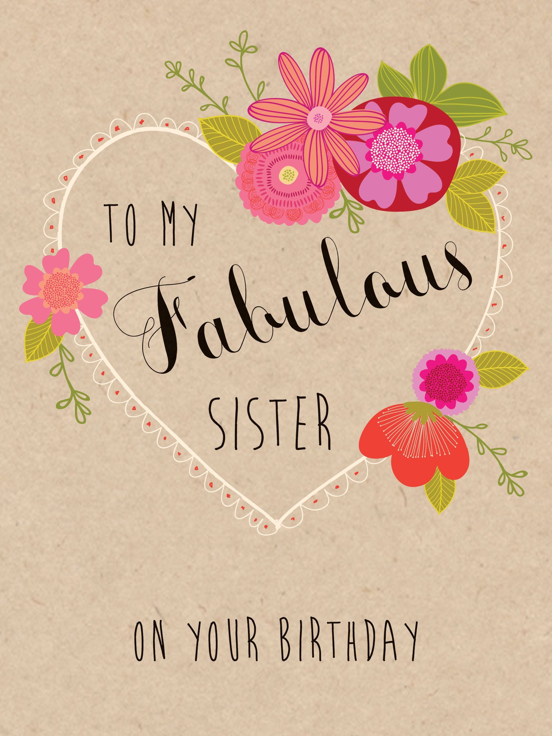 To My Fabulous Sister Your Birthday W458 Birthday Luxury Card