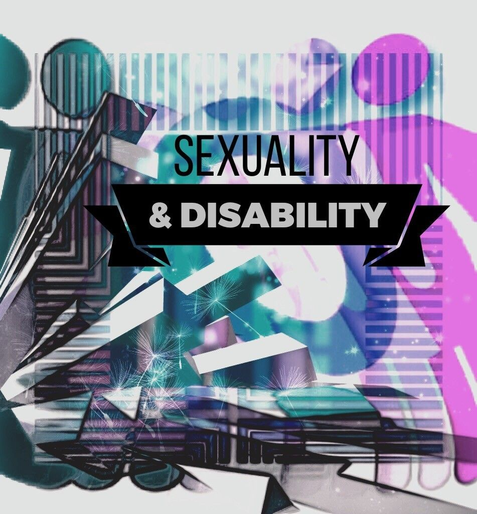 Sexuality & Disability