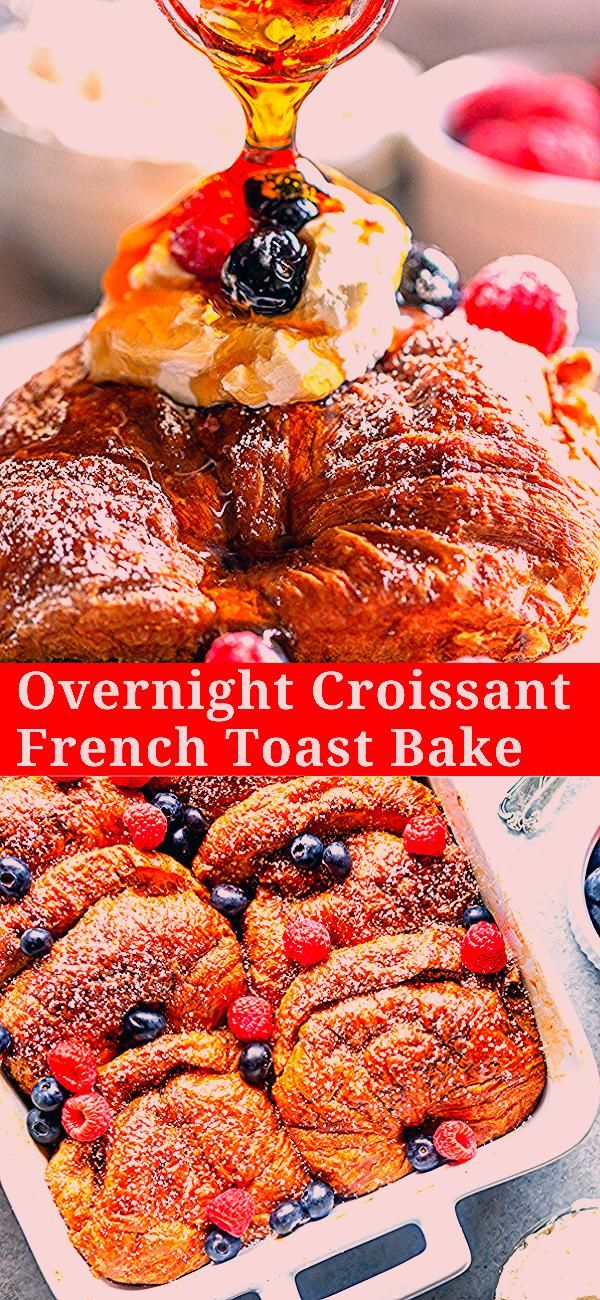 Photo of This Overnight Croissant French Toast Bake can be prepared ahead of time, perfec…
