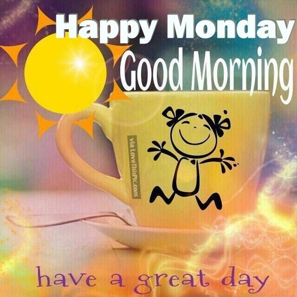 Monday Morning Quotes: Happy Monday Good Morning