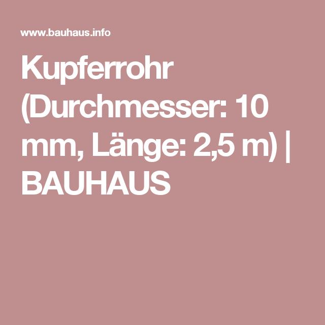 Kupferrohr Durchmesser 10 Mm Lange 2 5 M Bauhaus Garten
