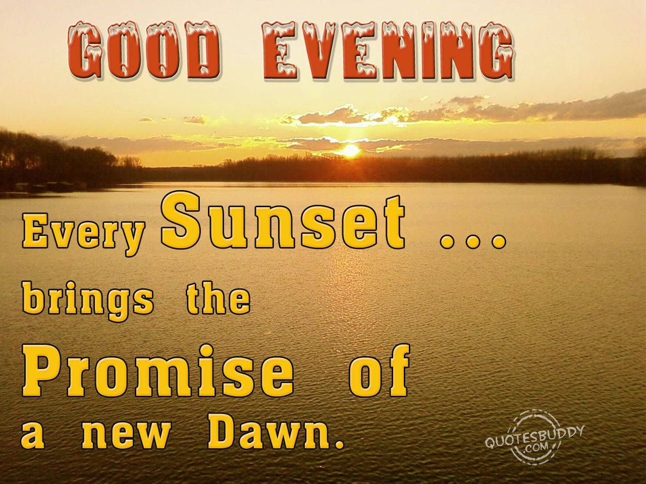 Have A Good Evening Good Evening Quotes Graphics Things That
