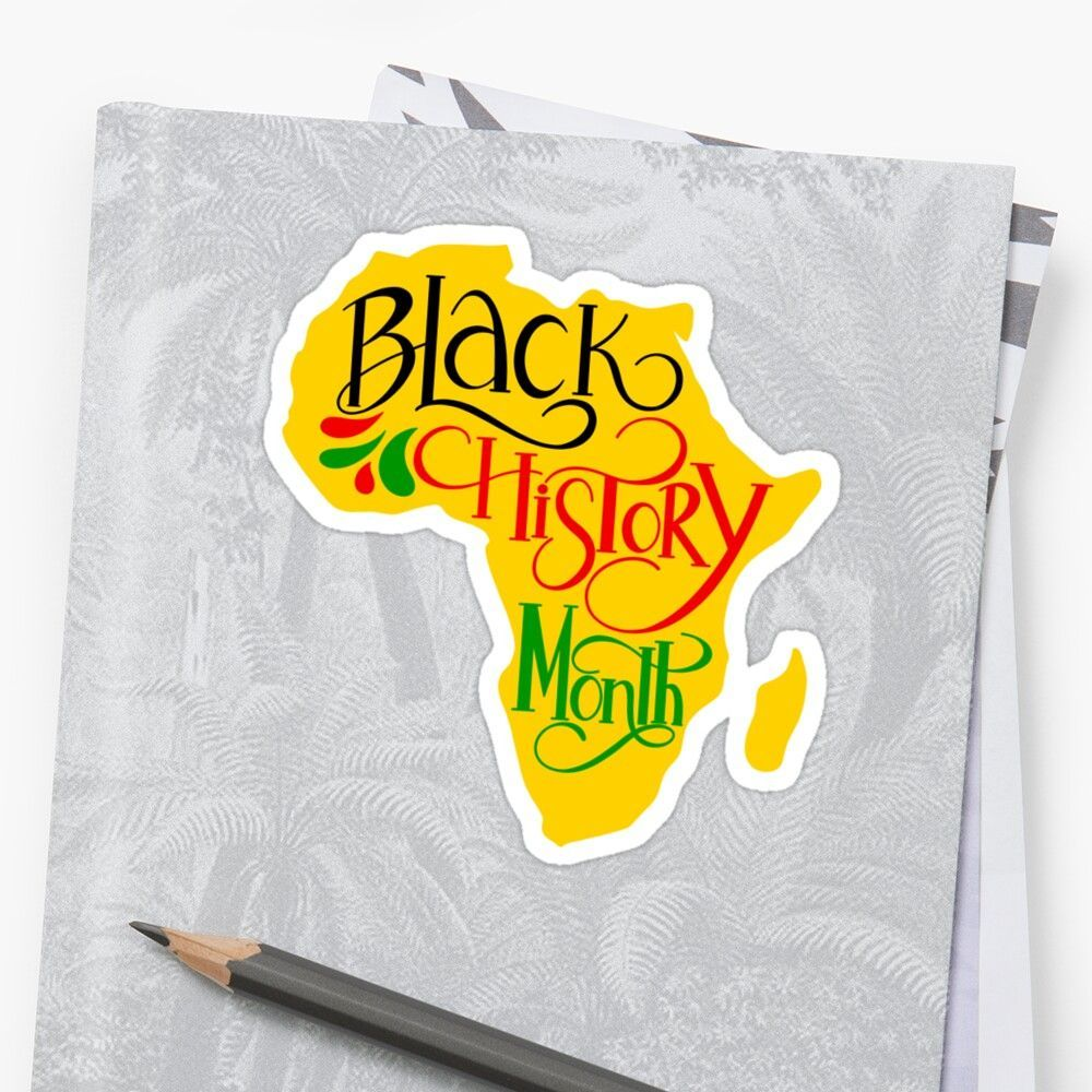 Black History Month with Africa Map Glossy Sticker by Gsallicat  Get my art printed on awesome products Support me at Redbubble
