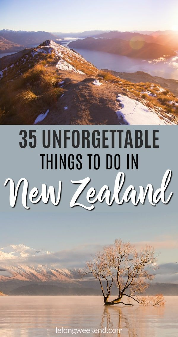 35 Unforgettable Things to do in New Zealand - The