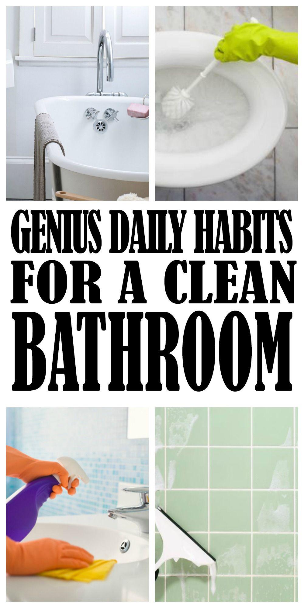 Genius Daily Habits For A Clean Bathroom Always Cleaning Bathroom Cleaning House Cleaning Tips