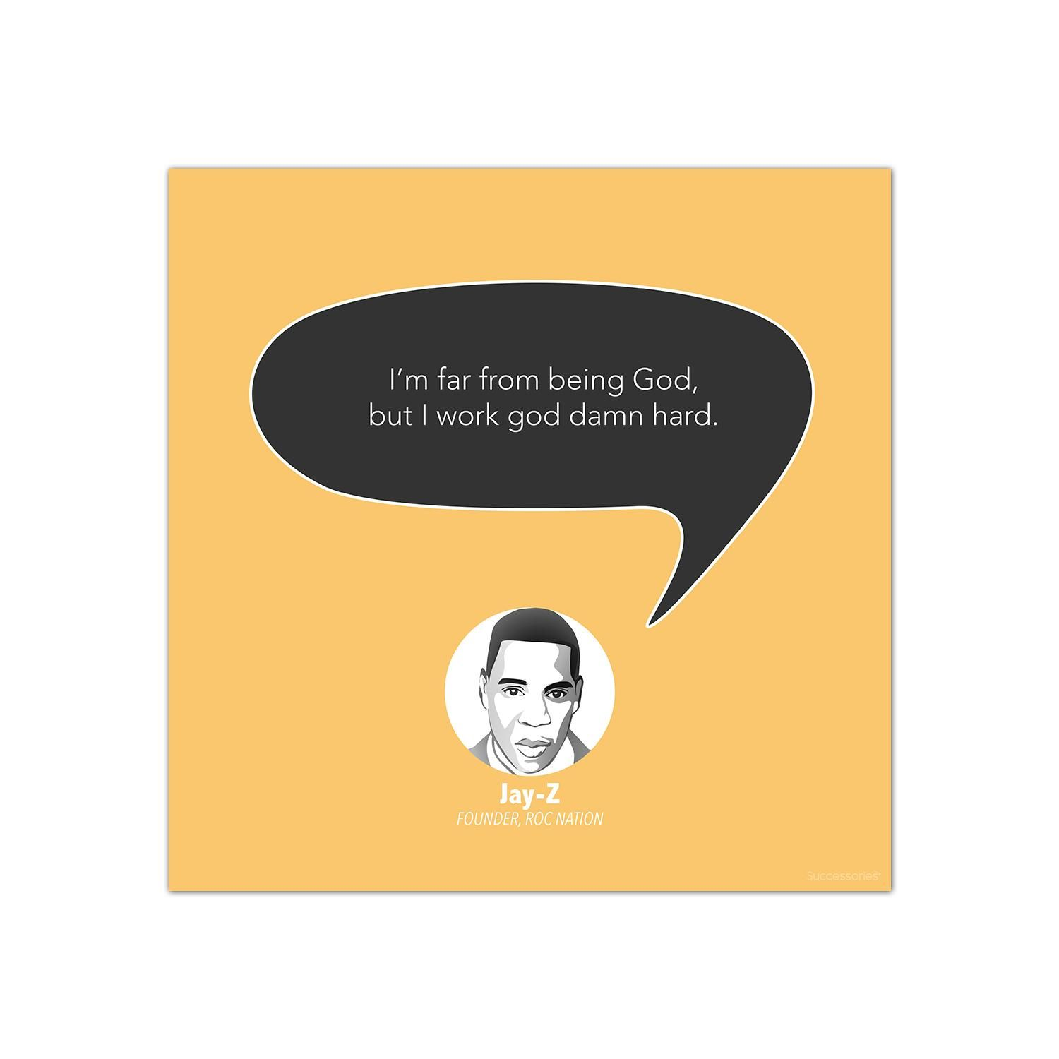 Contemporary Inspirational Art Work Hard Jay Z Startup Quote
