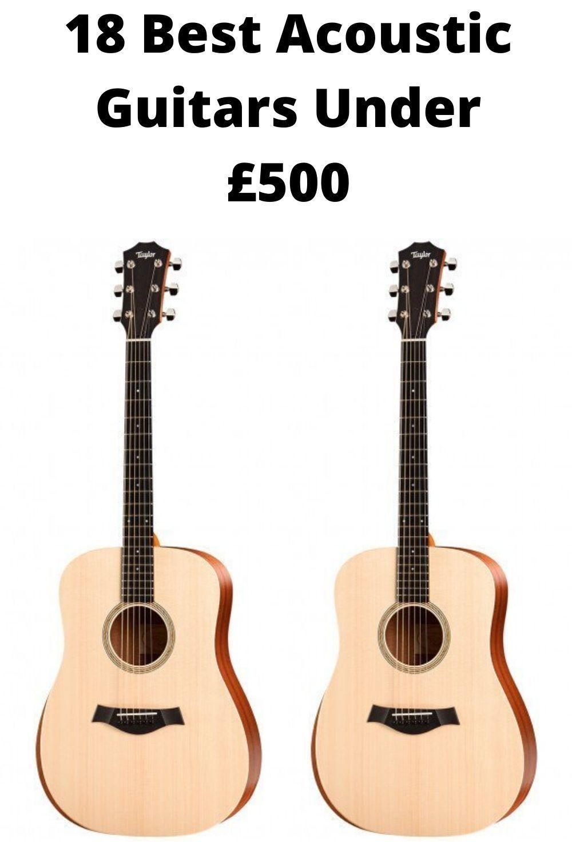 18 Best Acoustic Guitars Under 500 In 2020 Best Acoustic Guitar Acoustic Guitar Guitar
