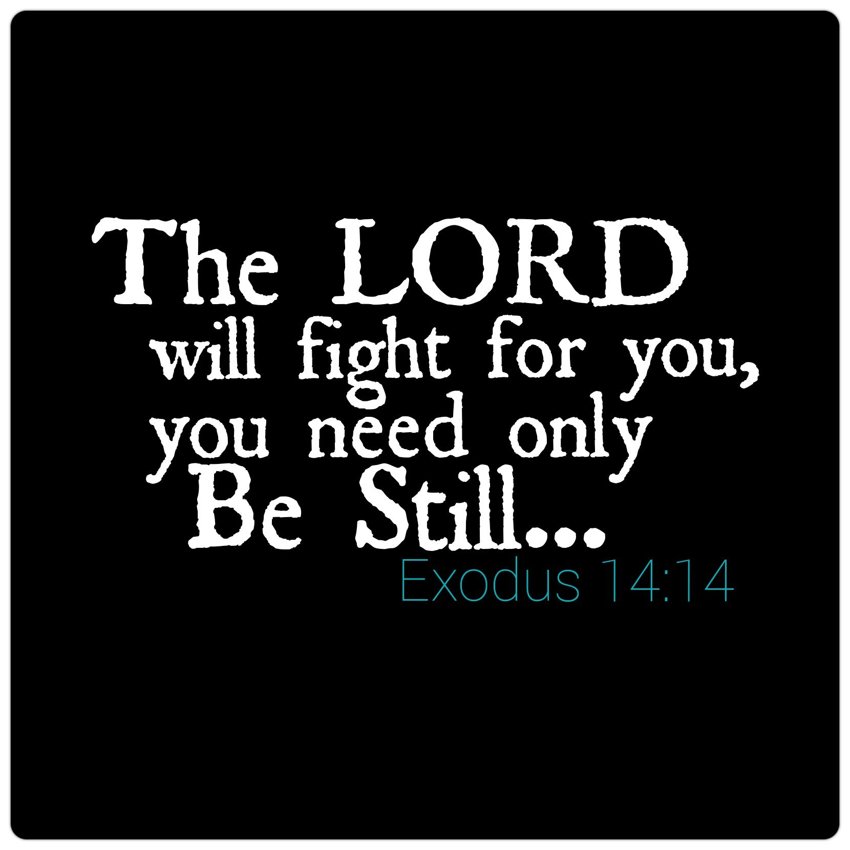 Let God fight for you