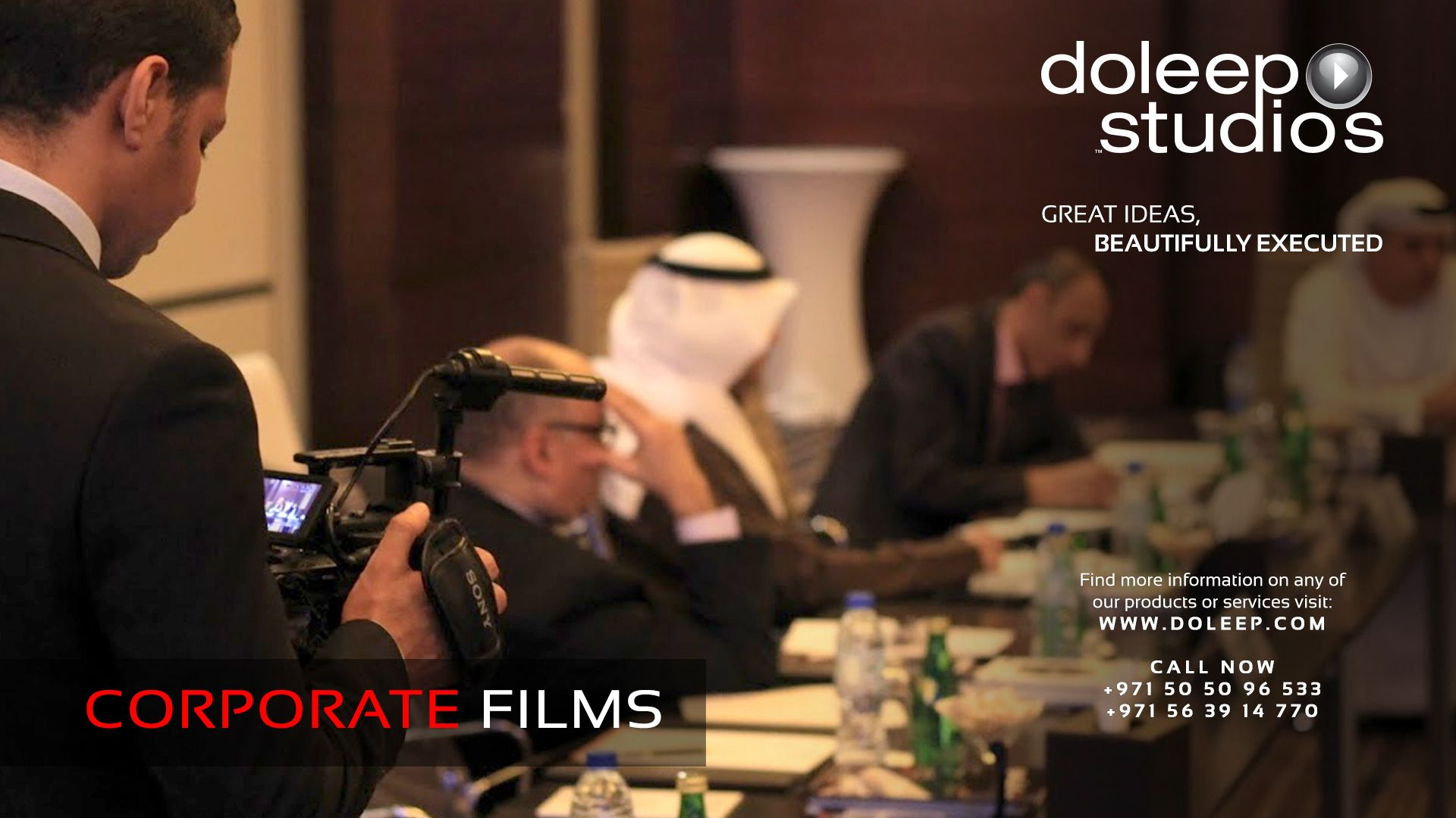 CORPORATE FILMS Making Services. Based on our feature film-making experience, Doleep Studios Contact Doleep Studios www.doleep.comcontact-2 Sales Team +971505096533 +971563914770 Sales sales@doleep.com Customer care care@doleep.com Find more information on any of our products or services visit www.doleep.com Follow us on Social media #business #entrepreneur #fortune #leadership #CEO #achievement #greatideas #quote #vision #foresight #success #quality #motivation