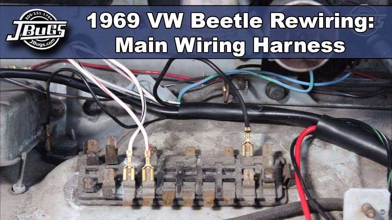 Jbugs 1969 Vw Beetle Rewiring Main Wiring Harness Youtube In 2020 Vw Beetles Beetle Vw Beetle Parts