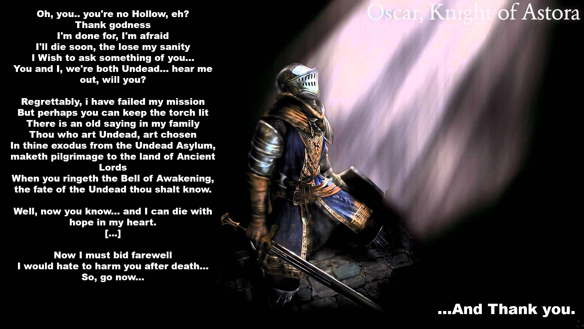 Quotes About Dark Souls: Oscar, Knight Of Astora - Dark Souls