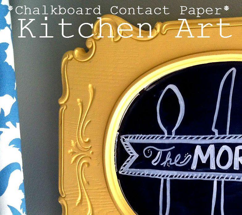 Chunky Frame + Chalkboard Paper = Adorable Kitchen Art!   Homemaking Expert (HoH150)