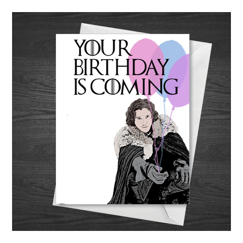 Jon Snow Birthday Card Game Of Thrones Got Game Of Thrones Cards Snow Birthday Card Game Of Thrones Birthday