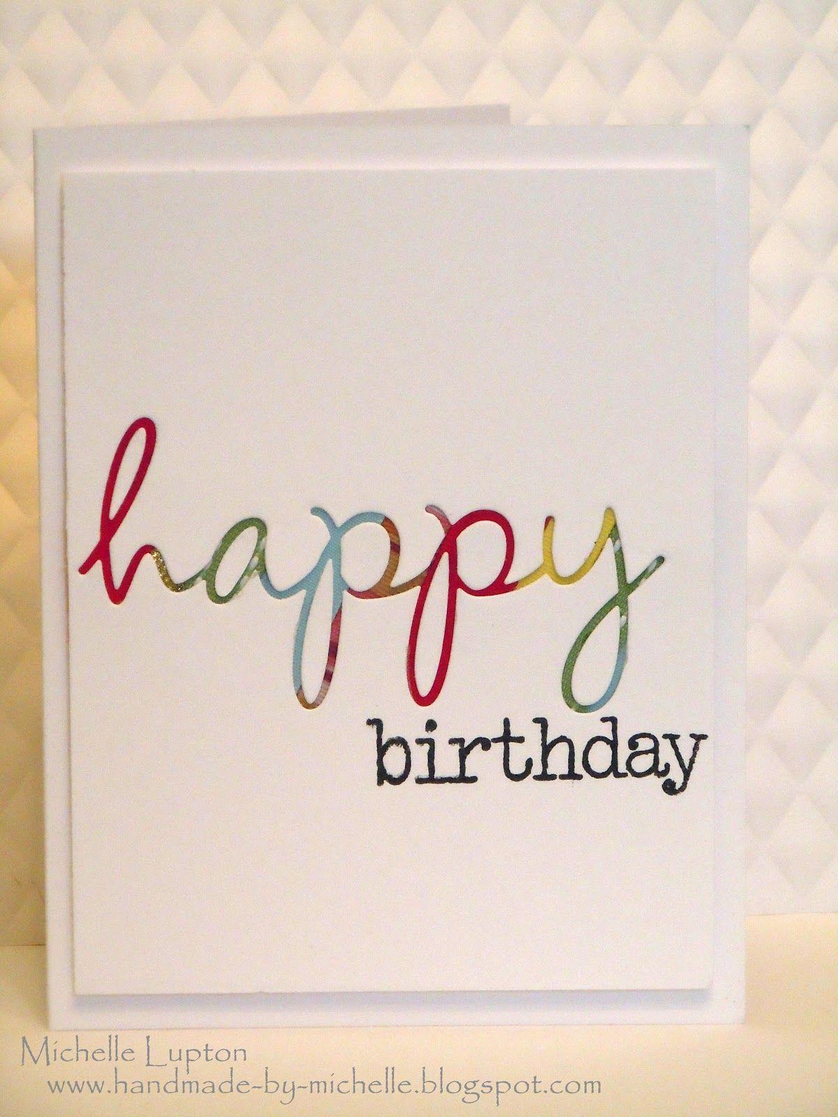 Handmade by Michelle Happy birthday michelle, Card
