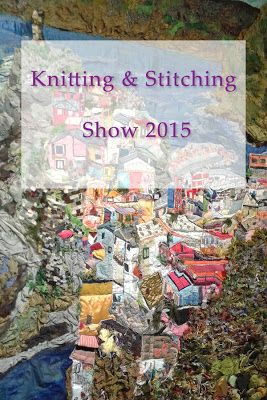 Ristiin rastiin: Knitting & Stitching- Show -käsityömessut Lontoossa 2015