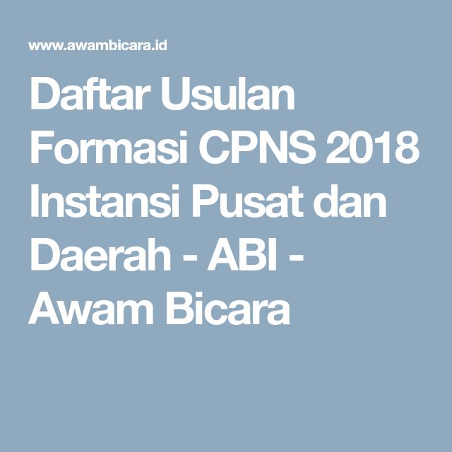 Daftar Usulan Formasi Cpns 2018 Instansi Pusat Dan Daerah Belajar
