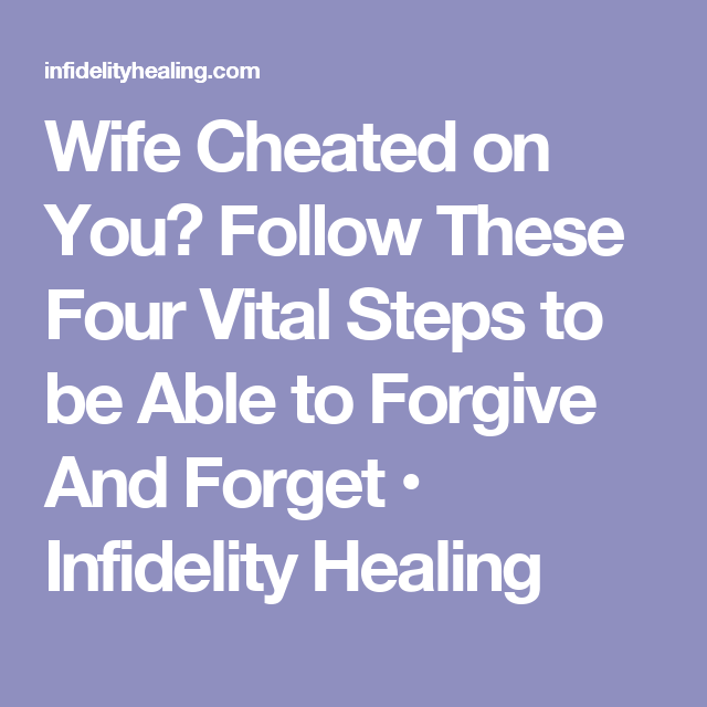 Forgiving and forgetting infidelity