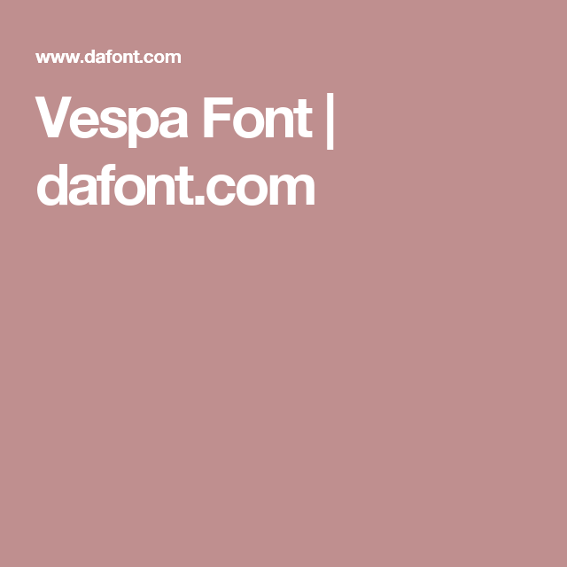 Vespa Font Dafont Com Holiday Fonts Fonts Download Fonts