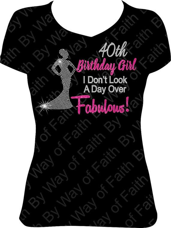 40th BIRTHDAY GIRL Bling Rhinestone Glitter T Shirt Gifts