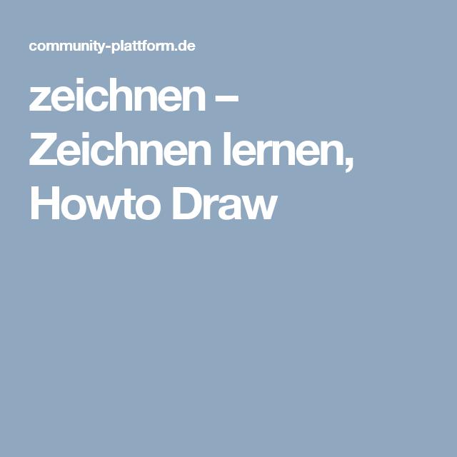 zeichnen – Zeichnen lernen, Howto Draw