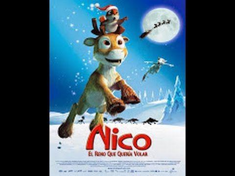 Ver Pelicula Nico, el reno que quería volar Online Gratis - YouTube