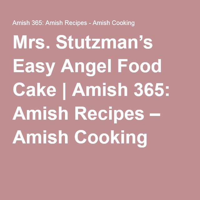 Bake Angel Food Cake In Loaf Pan