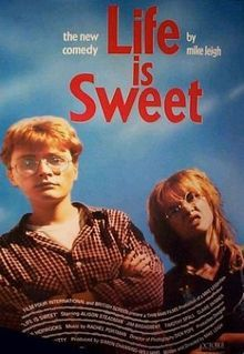 Life Is Sweet A 1991 British Film Directed By Mike Leigh